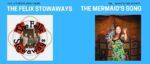 Stowaways & The Mermaid's Song